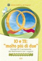 """Io e te: """"molto più di due"""" - Azione Cattolica Ragazzi"""