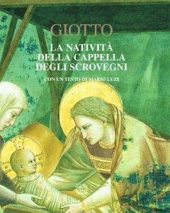 Copertina di 'Giotto. La natività della cappella degli Scrovegni.'