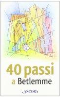 40 passi a Betlemme - Aa. Vv.