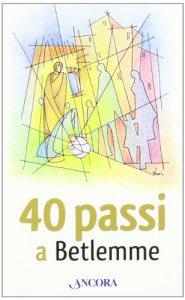 Copertina di '40 passi a Betlemme'