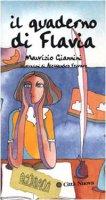 Il quaderno di Flavia - Giannini Maurizio