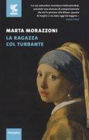 La ragazza col turbante - Morazzoni Marta