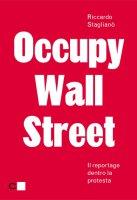 Occupy Wall Street - Riccardo Staglianò