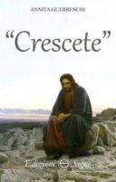 """""""Crescete"""" - Guerreschi Annita"""