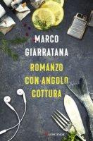 Romanzo con angolo cottura - Giarratana Marco