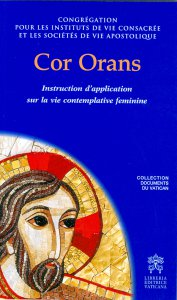 Copertina di 'Cor orans. Instruction d'application sur la vie contemplative feminine'