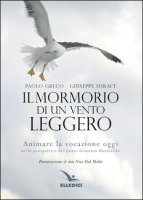 Il mormorio di un vento leggero - Paolo Greco, Giuseppe Surace