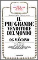 Il più grande venditore del mondo - Mandino Og