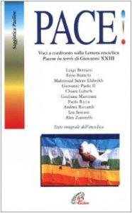 Copertina di 'Pace! Voci a confronto sulla Lettera enciclica «Pacem in terris» di Giovanni XXIII'