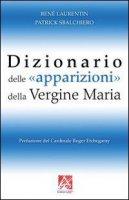 Dizionario delle «apparizioni» della vergine Maria - Laurentin René, Sbalchiero Patrick