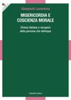 Misericordia e coscienza morale - Gianpaolo Lacerenza