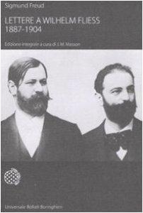 Copertina di 'Lettere a Wilhelm Fliess (1887-1904)'