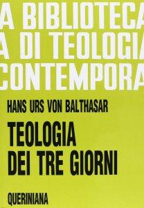 Copertina di 'Teologia dei tre giorni. Mysterium paschale (BTC 061)'