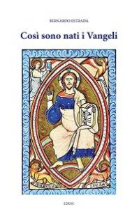 Copertina di 'Così sono nati i Vangeli'