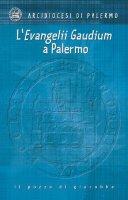 «Evangeli Gaudium» a Palermo - Arcidiocesi di Palermo