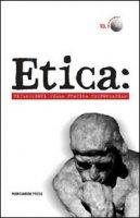 Etica: riflessioni sulla pratica responsabile - Filippo Lo Torto