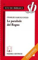 Le parabole del regno - Dodd Charles H.