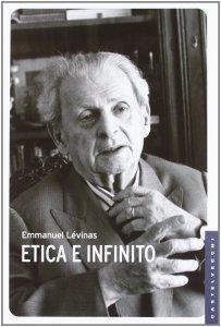 Copertina di 'Etica e infinito. Dialoghi con Philippe Nemo.'
