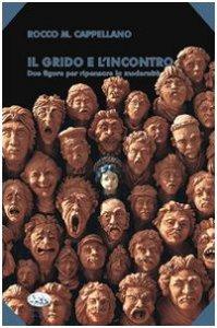 Copertina di 'Il grido e l'incontro'