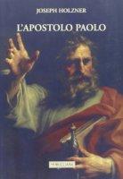 L'apostolo Paolo - Joseph Holzner