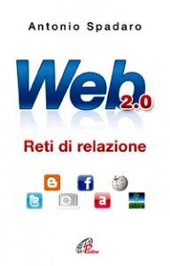 Copertina di 'Web 2.0. Reti di relazione'
