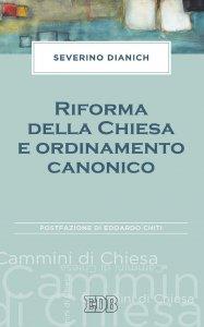 Copertina di 'Riforma della Chiesa e ordinamento canonico'