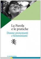 La Parola e le pratiche - AA. VV.