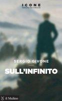Sull'infinito - Sergio Givone