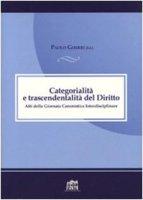 Categorialità e trascendentalità. Atti della giornata canonistica interdisciplinare - Gherri Paolo
