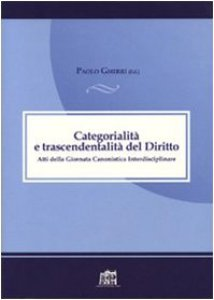Copertina di 'Categorialità e trascendentalità. Atti della giornata canonistica interdisciplinare'