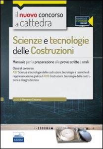 Copertina di 'CC 4/54 Scienze e tecnologie delle costruzioni. Manuale per la preparazione alle prove scritte e orali. Classi di concorso A37 A016. Con espansione online'
