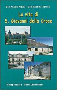 Copertina di 'La vita di s. Giovanni della Croce'
