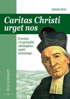 Caritas Christi urget nos - Antonio Nora
