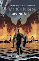 Divinità. Vikings - Scott Cavan, Johnson Staz