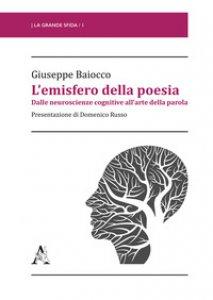 Copertina di 'L' emisfero della poesia. Dalle neuroscienze cognitive all'arte della parola'