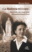 «La Madonna mi è cara» - Massimo Masini