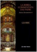 La Bibbia commentata dai Padri. Antico Testamento  [Vol_6] /  Giobbe