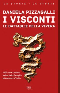 Copertina di 'I Visconti. Le battaglie della vipera'