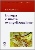 Europa e nuova evangelizzazione - Barreda Jesús-Angel