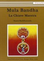 Mula Bandha - Swami Buddhananda