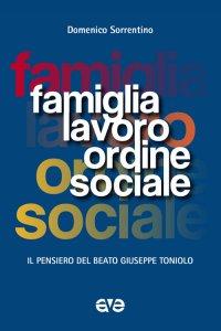 Copertina di 'Famiglia, lavoro, ordine sociale'