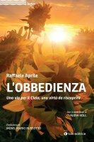 L' obbedienza - Raffaele Aprile