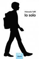 Io solo - Taffi Manuela