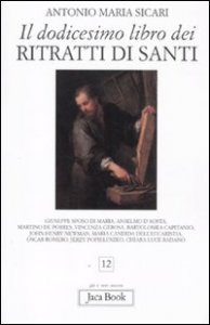 Copertina di 'Il dodicesimo libro dei ritratti di santi'