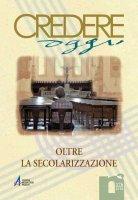 La chiesa e la svolta del Vaticano II: modernit� e libert� religiosa - Nicla Buonasorte