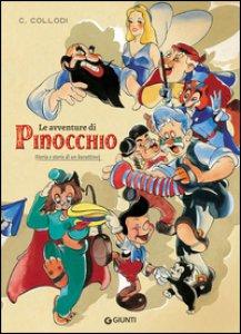 Copertina di 'Le avventure di Pinocchio. Storia e storie di un burattino. Ediz. illustrata'