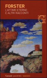 Copertina di 'L' attimo eterno e altri racconti'