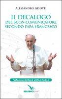 Il decalogo del buon comunicatore secondo papa Francesco - Alessandro Gisotti, Luis Tagle