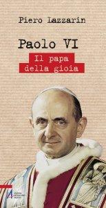 Copertina di 'Paolo VI. Il papa della gioia'