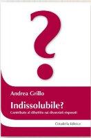 Indissolubile? - Grillo Andrea